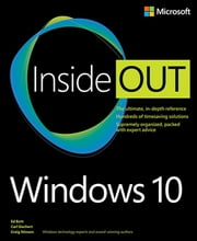 Windows 10 Inside Out ebook by Ed Bott,Carl Siechert,Craig Stinson