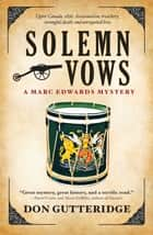 Solemn Vows ebook by Don Gutteridge