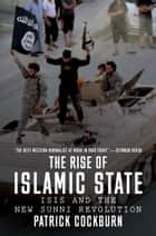 The Rise of Islamic State ebook by Patrick Cockburn