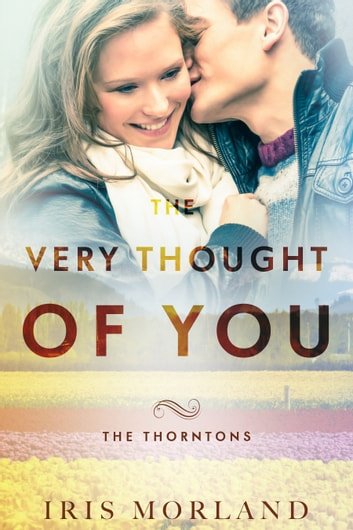 The Very Thought of You ebook by Iris Morland