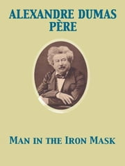 Man in the Iron Mask ebook by Alexandre Dumas père