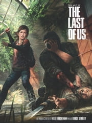 The Art of The Last of Us ebook by Various Authors,Various Artists