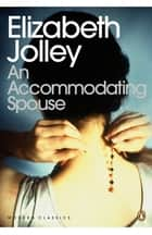 An Accommodating Spouse ebook by