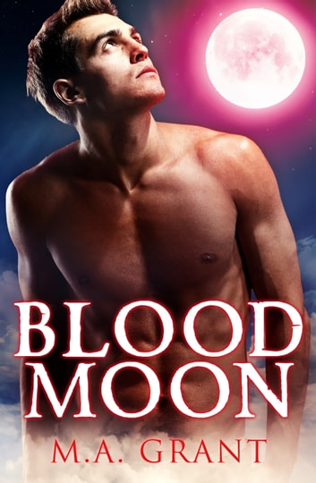 Blood Moon ebook by M.a. Grant