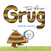 Grug and His Music ebook by Ted Prior
