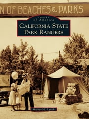 California State Park Rangers ebook by Michael G. Lynch