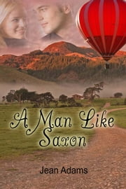 A Man Like Saxon ebook by Jean Adams