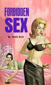 Forbidden Sex ebook by Joan Ellis