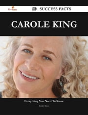 Carole King 20 Success Facts - Everything you need to know about Carole King ebook by Emily Moss