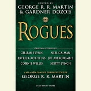 Rogues audiobook by George R. R. Martin, Gardner Dozois, Gillian Flynn,...