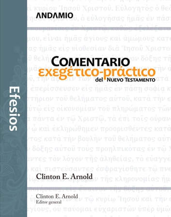 Efesios ebook by Clinton E. Arnold (Editor general)
