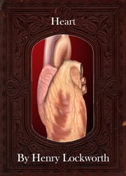 Heart ebook by Henry Lockworth,Eliza Chairwood,Bradley Smith