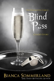 Blind Pass ebook by Bianca Sommerland
