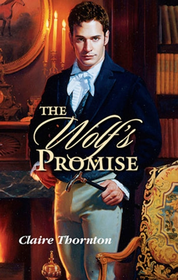 The Wolf's Promise ebook by Alice Thornton