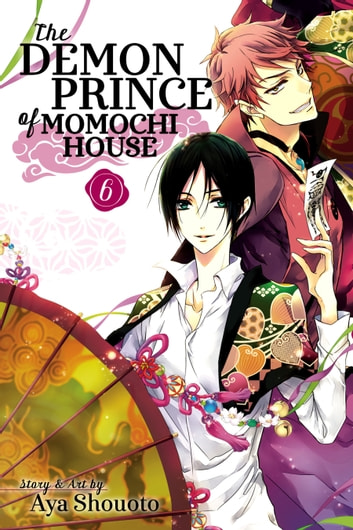 The Demon Prince of Momochi House, Vol. 6 ebook by Aya Shouoto