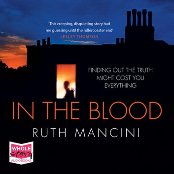 In the Blood audiobook by Ruth Mancini