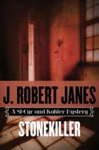 Stonekiller eBook by J. Robert Janes