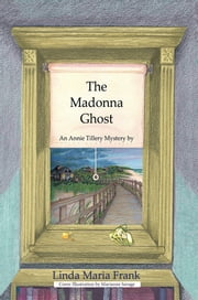 The Madonna Ghost ebook by Linda Maria Frank