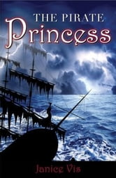 The Pirate Princess ebook by Vis, Janice