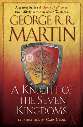 A Knight of the Seven Kingdoms ebook by George R. R. Martin