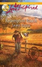Redemption Ranch ebook by Leann Harris