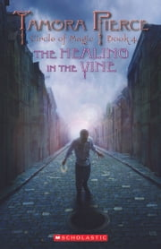 The Healing in the Vine ebook by Tamora Pierce
