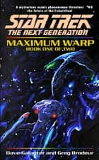 Maximum Warp Book One ebook by Dave Galanter,Greg Brodeur