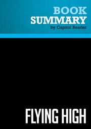 Summary of Flying High: Remembering Barry Goldwater - William F. Buckley, Jr. ebook by Capitol Reader