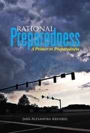 Rational Preparedness ebook by Jane-Alexandra Krehbiel