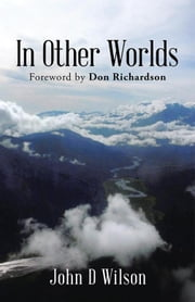 In Other Worlds ebook by John D Wilson
