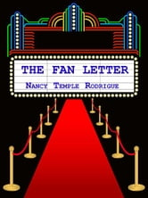 The Fan Letter ebook by Nancy Temple Rodrigue