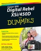 Canon EOS Digital Rebel XSi/450D For Dummies ekitaplar by Julie Adair King