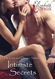 Intimate Secrets ebook by Elizabeth Lennox