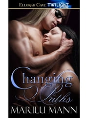 Changing Paths ebook by Marilu Mann