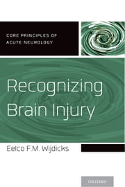 Recognizing Brain Injury ebook by Eelco F.M. Wijdicks