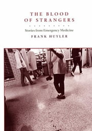 The Blood of Strangers ebook by Huyler, Frank