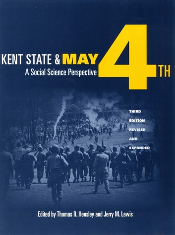Kent State and May 4th - A Social Science Perspective ebook by