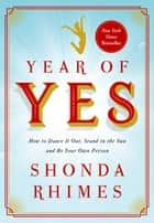Year of Yes ebook by Shonda Rhimes