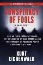 Conspiracy of Fools ebook by Kurt Eichenwald