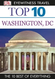Top 10 Washington DC ebook by Ron Burke,Susan Burke