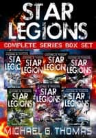 Star Legions: The Ten Thousand Complete Series Box Set (Books 1 - 7) ebook by