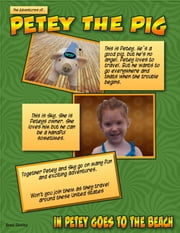 Petey the Pig (In Petey goes to the beach) ebook by Brad Shirley