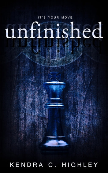 Unfinished ebook by Kendra C. Highley