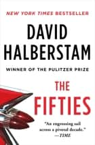 The Fifties - A Cultural History ebook by David Halberstam