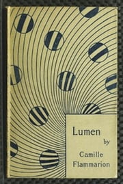Lumen ebook by Camille Flammarion