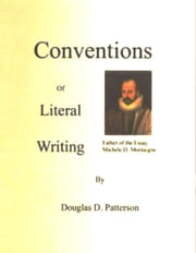 Conventions of Literal Writing ebook by Douglas Patterson