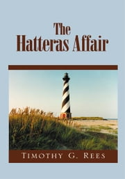 The Hatteras Affair ebook by Timothy G. Rees