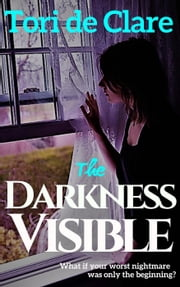 The Darkness Visible - The Midnight Series, #2 ebook by Tori de Clare