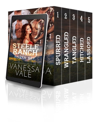 Steele Ranch - The Complete Boxed Set - Books 1 - 5 ebook by Vanessa Vale
