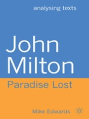 John Milton: Paradise Lost ebook by Mike Edwards